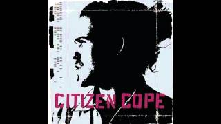 Citizen Cope - Citizen Cope (Full Album)
