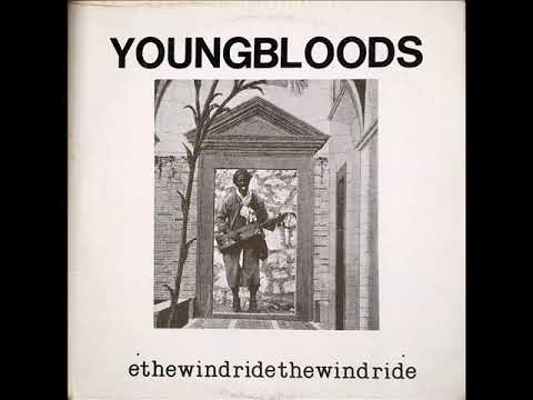 The Youngbloods - Ride The Wind