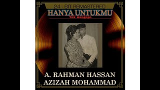 Hanya Untukmu - Dato' A Rahman Hassan (Official Audio)