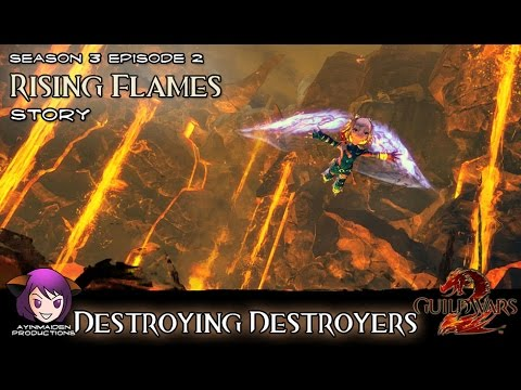 ★ Guild Wars 2 ★ - Rising Flames - 02 Destroying Destroyers