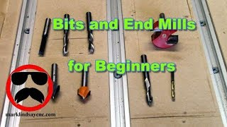 Bits and End Mills for Beginners -  CNC For the Absolute Beginner