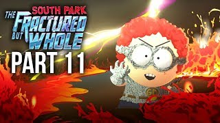 SOUTH PARK THE FRACTURED BUT WHOLE Gameplay Walkthrough Part 11 - GENERAL DISARRAY (Full Game)