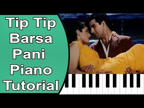 Tip Tip Barsa Paani - Mohra Piano Tutorial With Notes