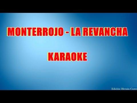Karaoke  - Monterrojo la revancha