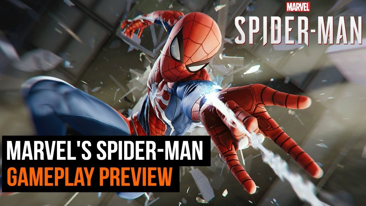 Marvel's Spider-Man Gameplay Preview - The First 2 hours.