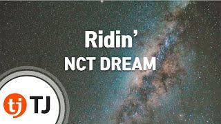 Download lagu [TJ노래방] Ridin' - NCT DREAM / TJ Karaoke