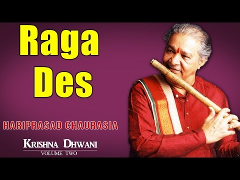 Raga Des   Hariprasad Chaurasia (Album: Krishnadhwani )