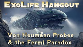Von Neumann Probes and the Fermi Paradox