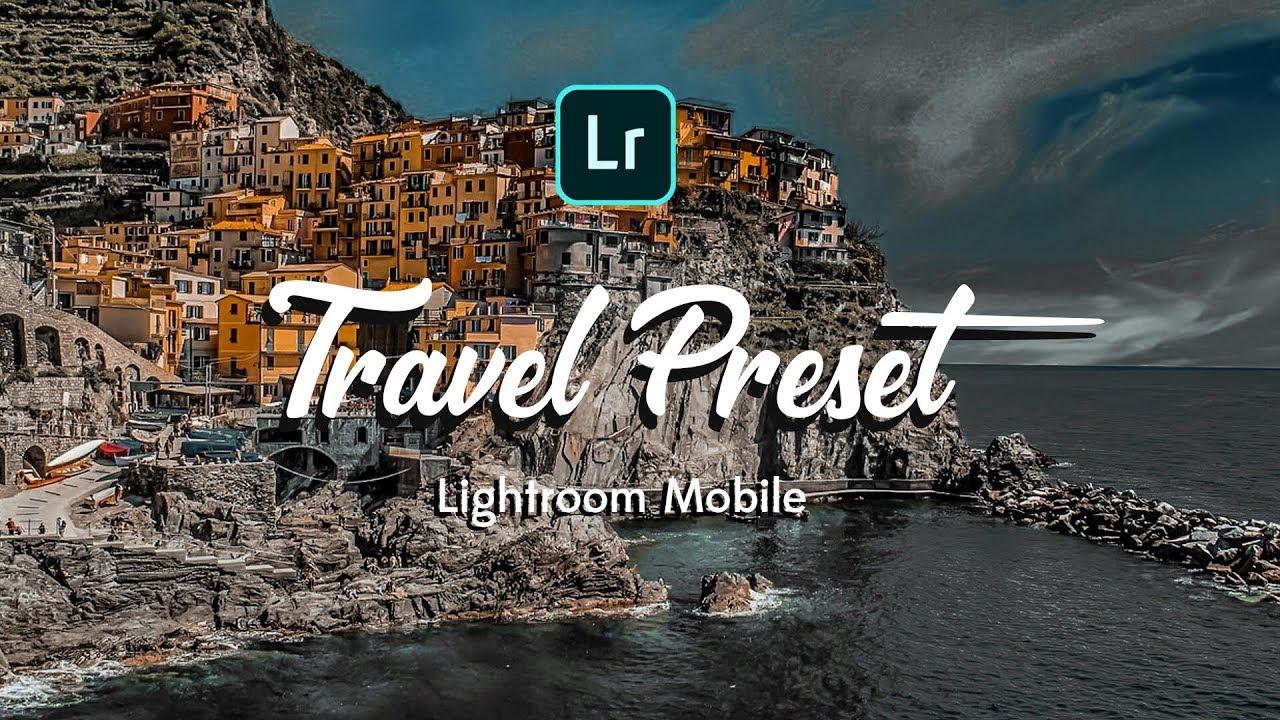 Free Travel Preset for Lightroom Mobile