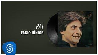 Fábio Jr. - Pai (Álbum