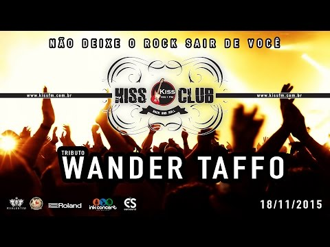 KISS CLUB - TRIBUTO WANDER TAFFO - 18/11/15