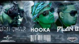 Don Omar Ft Plan B - Hooka