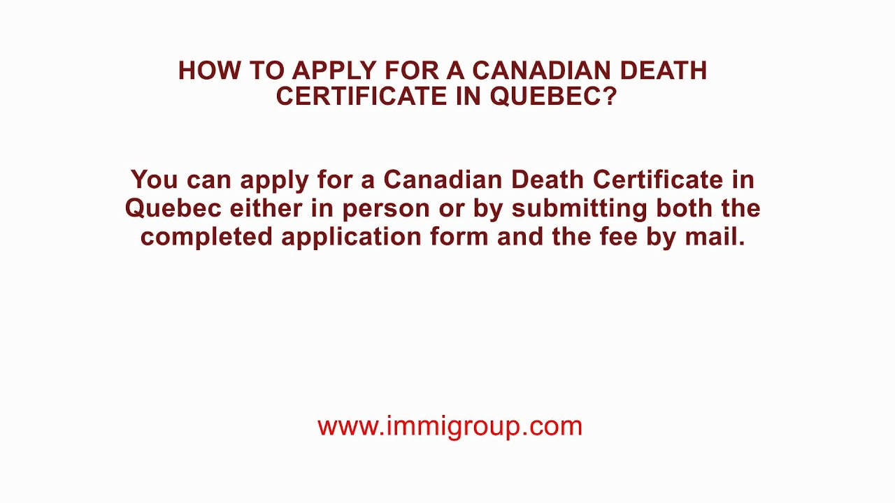 How To Apply For A Canadian Death Certificate In Quebec Youtube