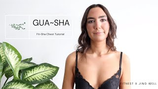 HOW TO GUA SHA TUTORIAL: on your body | on your chest using your FIT~SHA