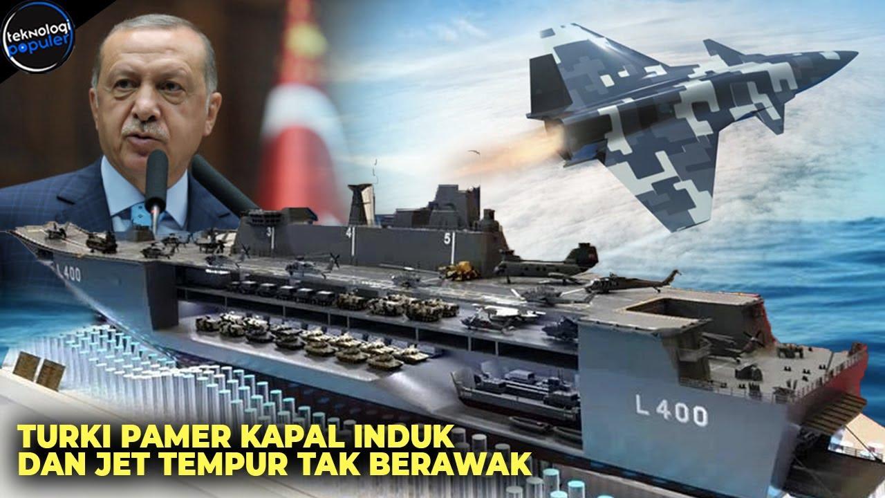 BIKIN DUNIA TERKEJUT! Teknologi Canggih Kapal Induk dan Jet Tempur Tak Berawak Buatan Turki