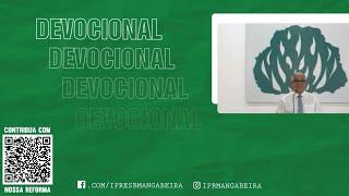 Devocional - IPB Mangabeira - 17/05/2020
