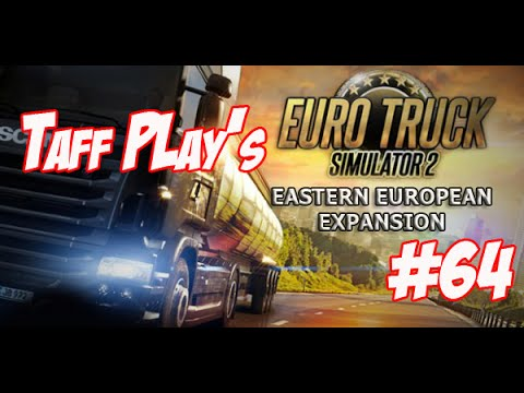 Taff in Exile Plays ETS2 Go East - Episode 64 - Newcastle bound!