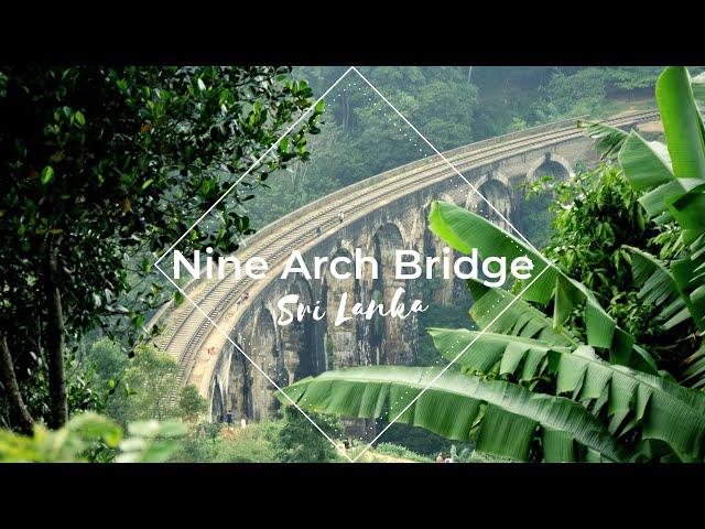Ella & Nine Arch Bridge - Sri Lanka, 2018 || BEMBALYFE