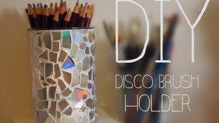 Diy Brush Holder Disco