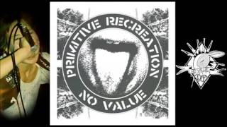 NO VALUE ‎– Primitive Recreation [FULL 8Tracks EP]