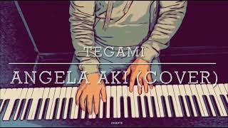 Tegami (てがみ) - Angela Aki (Cover)