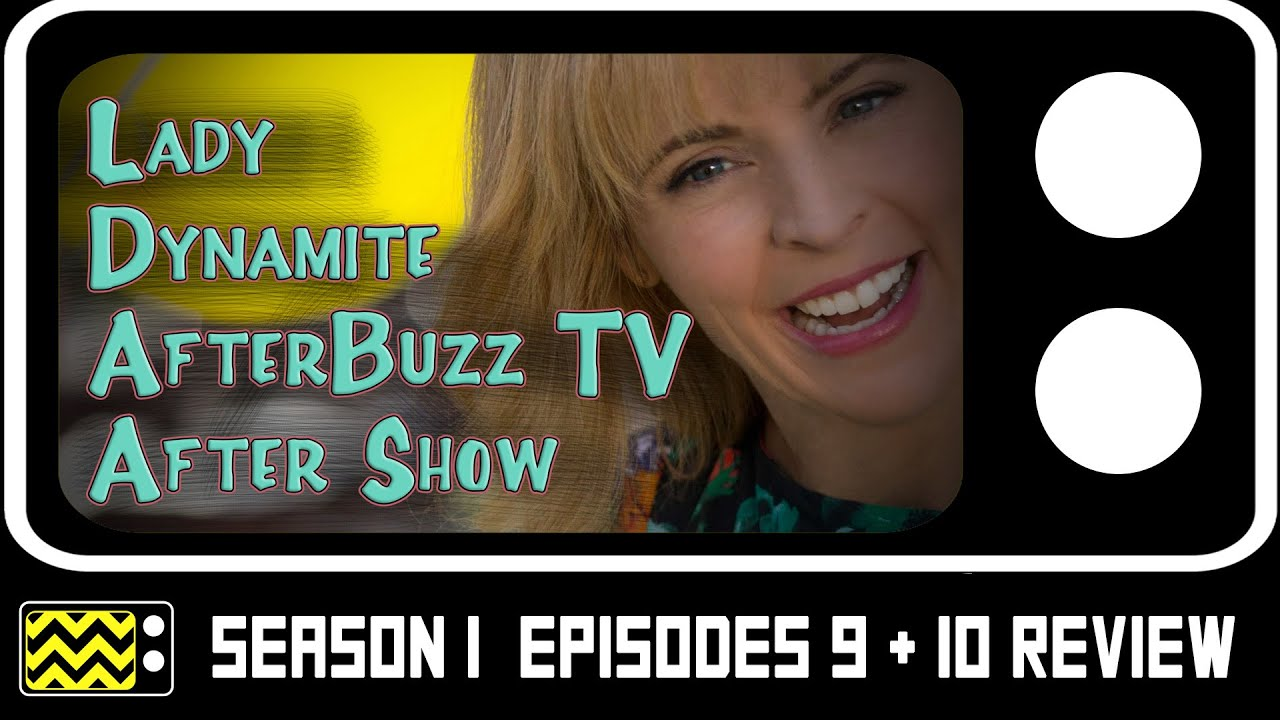Download Lady Dynamite Season 1 Episodes 9 & 10 Review & After Show   AfterBuzz TV