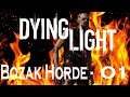 Dying Light Bozak Horde Special Part 1 Games Done With Krun mp3