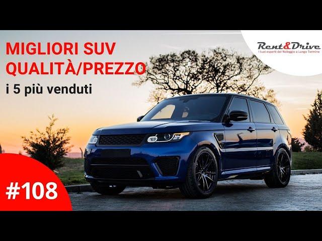 #108 - Migliori SUV qualità prezzo: i 5 più venduti nel 2019
