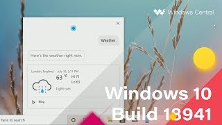 Windows 10 Build 18941 - Calendar, Notifications, Cortana + MORE