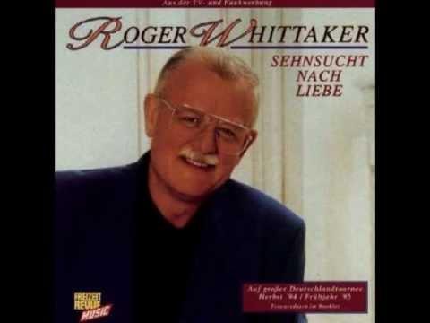 Roger Whittaker - Old Durham Town (The Leavin') ~ deutsche Version ~ (1994)
