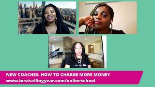 NEW COACHES: HOW TO CHARGE MORE MONEY
