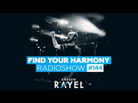 Andrew Rayel - Find Your Harmony Radioshow #144
