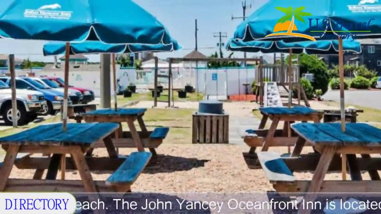 John Yancey Oceanfront Inn Kill Devil Hills Hotels North Carolina