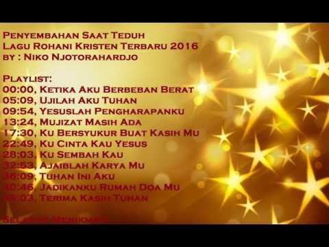 Penyembahan Saat Teduh Lagu Rohani Kristen Populer Terbaru 2016