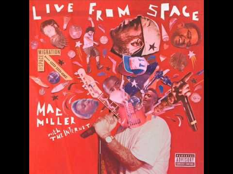 Mac Miller -  Eggs Aisle (Live From Space)