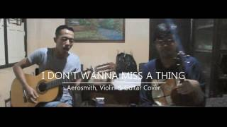 I Don't Wanna Miss A Thing [Cover]