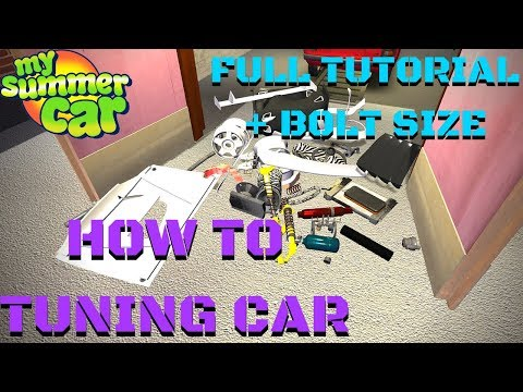 How To TUNING CAR - ENGINE, PARTS, BODY - FULL TUTORIAL - My Summer Car #117