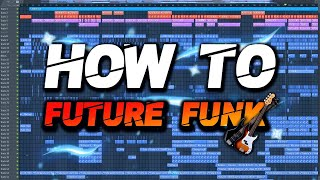How to make FUTURE FUNK like Ellis