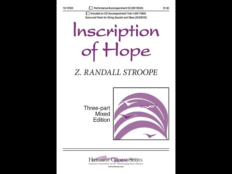 Inscription of Hope (Three-part Mixed) - Z. Randall Stroope