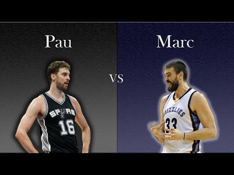 Who is the Better Gasol?