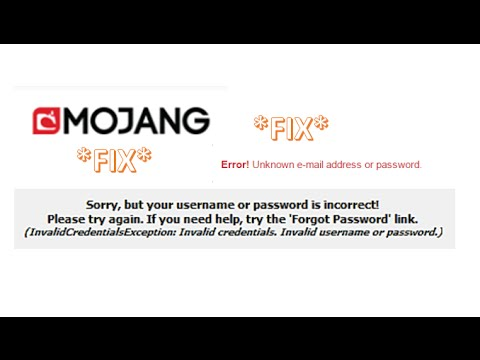 "*Fix* Can't Login To Minecraft Client/Mojang Website ""Invalid Credentials/Incorrect Login"" *FIX*"
