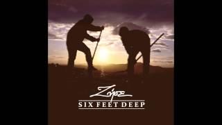 Six Feet Deep - Ζήσε
