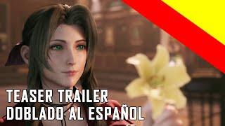 Final Fantasy VII Remake - Teaser Trailer Doblado al Español