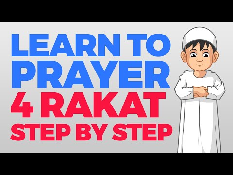 How to pray 4 Rakat (units) - Step by Step...
