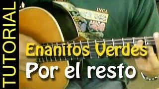 Por el Resto - Enanitos Verdes  - Como tocar en guitarra acustica acordes