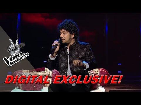 Coach Papon Performs On Aaj Jaane Ki Zid Na Karo  Sneak Peek  The Voice India Kids  Season 2
