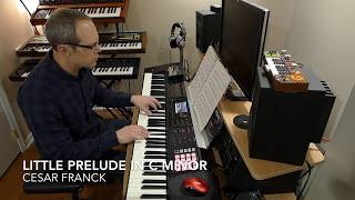Little Prelude in C minor by Cesar Franck