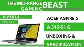ACER ASPIRE 5  A515-51g | Unboxing And Specifications | Best Gaming Laptop Under 45000INR |