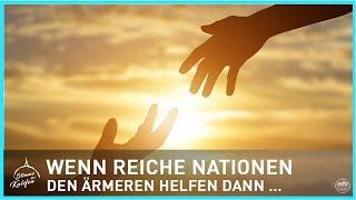 Wenn reiche Nationen den ärmeren Nationen helfen, dann ... | Stimme des Kalifen