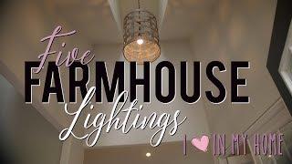 DIY FARMHOUSE HOME | FARMHOUSE LIGHTING & FIXTURE IDEAS